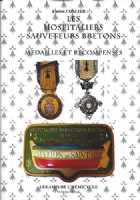 Photo numismatique  Librairie Ordres et Décorations COLLIER Lucien  Les Hospitaliers-Sauveteurs bretons & Sociétés apparentées - Médailles et récompenses