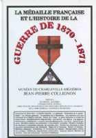 Photo numismatique  Librairie Médailles La médaille française et la guerre de 1870-1871  COLLIGNON Jean-Pierre