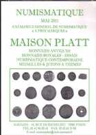 Photo numismatique  Librairie Catalogues de la Maison Platt Catalogue Mai 2011  Catalogue général de numismatique