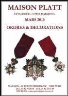 Photo numismatique  Librairie Catalogues de la Maison Platt Catalogue Mars 2010  Catalogue Ordres et Décorations